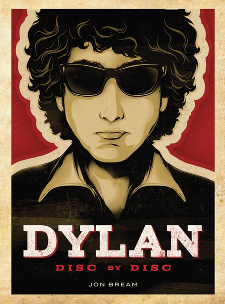 Dylan, Disc by Disc by Jon Bream