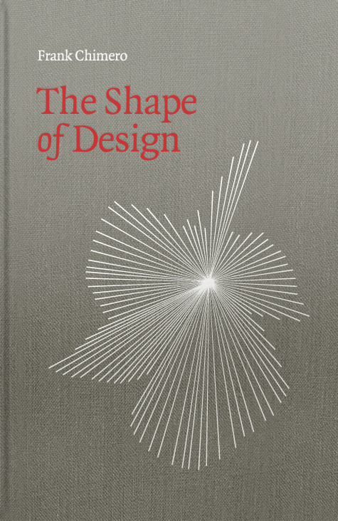 The Shape of Design by Frank Chimero